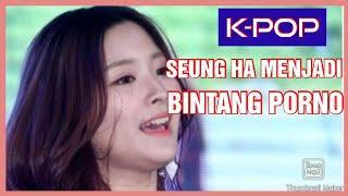 K-POP: Seung Ha tinggalkan BaBa untuk menjadi bintang porno sepenuh masa.